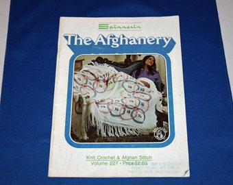 Vintage The Afghanery Pattern Book Knit Crochet & Afghan Stitch Knitting Patterns and Crocheting Projects Volume 227 By Spinnerin 1973
