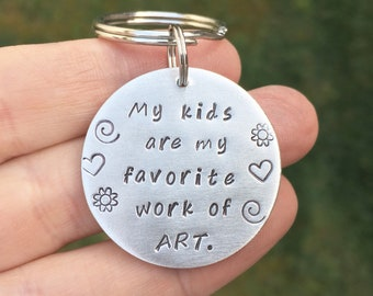 Gift for Mom, Mom Gift, Mothers day, Stamped Keychain for Mom, Kids Names, My kids are my favorite work of art keychain