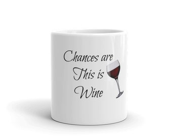 Chances are this is wine
