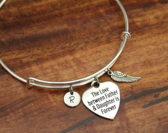 The Love Between Father & Daughter is Forever Bangle - Dad Memorial Bangle - Father Memorial - I/B/H