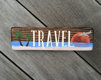 Travel Beach Scene (Sm. Block)// Custom// Painted// Wooden Sign