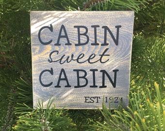Cabin Sweet Cabin sign
