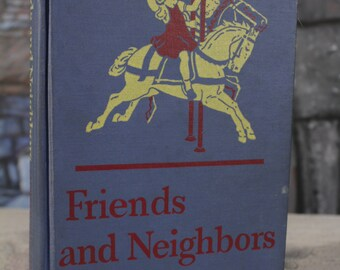 Friends & Neighbors 1947 Cathedral Basic Edition The Reverend John A. O'Brien, May Hill Arbuthnot 2nd grade green cover