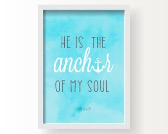 Hebrew 6:19, He is the Anchor of My Soul, Wall Art, Anchor, Nautical, Beach, Watercolor, Home Decor, Printable, Christian Poster