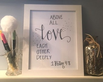 Above All Love Each Other Deeply INSTANT DOWNLOAD printable