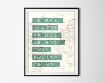 The World Is A Book And Those Who Do Not Travel Read Only One Page Print 2, Inspirational Typography, Dorm Decor, Home Decor, Bedroom Poster