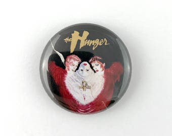 """The Hunger - 1"""" Button Pin"""