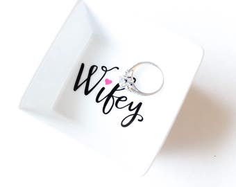 Wifey Ring Dish | Bridal shower gift | Wedding Gift | Ring holder | Engagement Ring Holder | Jewelry dish | Jewelry holder