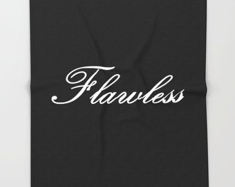 Fleece Blanket, Flawless Blanket, Flawless Black & White Blanket, I Woke Up Like Dis, Flawless Decor, Throw Blanket, Bedspread,