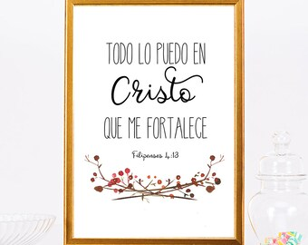 Spanish Bible Verse Print I Can Do All Things Through Christ Who Strengthens Me Philippians 4 13 Spanish Printable Quote Spanish Wall Art