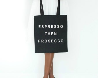 espresso then prosecco, prosecco gift, bridesmaid gift, bachelorette gift idea, canvas tote bag, bridal party tote bags, gift for her