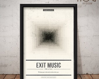 Radiohead Poster - EXIT MUSIC (For a Film) - Unique Music Poster, Music Print, Wall Art