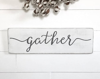 "Gather sign | farmhouse wall decor | farmhouse wood sign | wood sign | rustic wood sign | rustic wall decor | 24""x 7.25"""