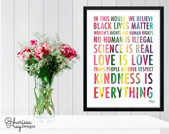 Poster Print of In This House Manifesto Quote with Rainbow Text - Black Lives Matter, Women's Rights, No Human is Illegal, Science is Real
