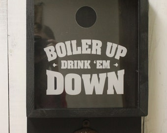 Boiler Up/Drink Em Down/Bottle Cap Holder/Bottle Opener/Beer Decor/Bar Decor/Christmas Gift/Male Gift/Engraved/Fast Shipping