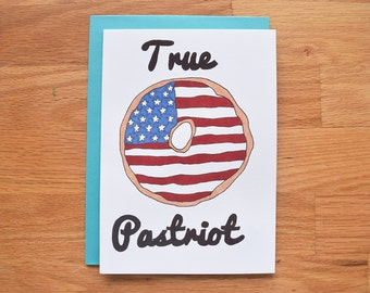 Funny donut card, patriotic cards, independence day, 4th of July card, fourth of July card, american flag card, red white and blue