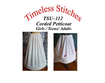 Corded Petticoat Pattern for Girls, Teens and Adults/ 19th Century Sewing Pattern/ Timeless Stitches Pattern TSU-112