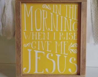 Ready to Ship, In the Morning When I Rise, Give Me Jesus, French Country, Farmhouse, Rustic, Gallery Wall, Coffee Bar, Hymn Sign