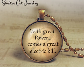 """With Great Power Necklace - Humor - 1-1/4"""" Circle Pendant or Key Ring - Handmade Wearable Photo Art Jewelry - Gift for Him"""