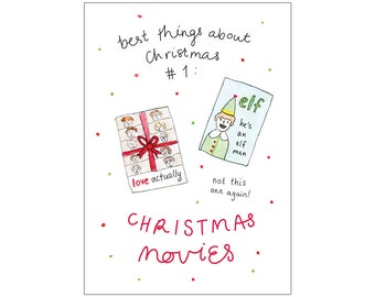 Christmas card: CHRISTMAS MOVIES (best things about Christmas #1)