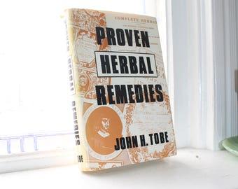 Proven Herbal Remedies Vintage 1969 Book by John H Tobe