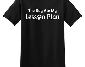 The Dog Ate My Lesson Plan Funny Teacher Mens T-shirt