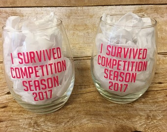 I Survived Competition Season, Dance Wine Glass, Dance Mom Wine Glass, Dance Teacher Glass, Dance Mom Gift, Dance Teacher Gift, Funny Dance