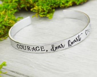 Courage, Dear Heart Cuff Bracelet - Aluminum Brass or Copper Bangle