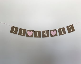 Wedding Date Banner - Wedding Shower Decorations - Bridal Shower Decorations - Wedding Decorations - Wedding Date Decorations