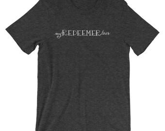 My Redeemer Lives Short-Sleeve Heather Grey Unisex T-Shirt