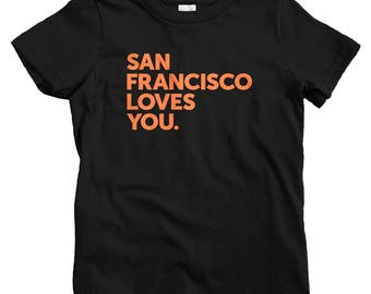 Kids San Francisco Loves You T-shirt - Baby, Toddler, and Youth Sizes - Kids Tee, Mission District Kids, Haight Ashbury Kids, Bayview Kids