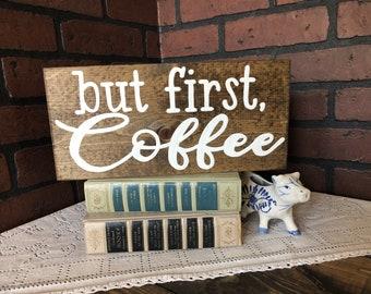 But first, Coffee wood sign - coffee bar sign - coffee bar - coffee first