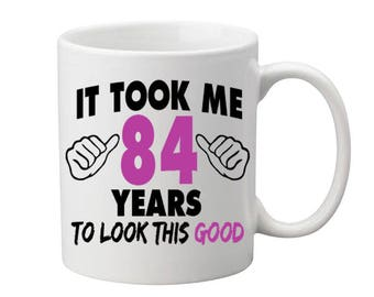 84 Years Old Birthday Mug Happy Birthday Gift Birthday Coffee Mug Coffee Cup Born in 1933 Personalized Mug ALL AGES AVAILABLE