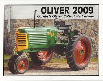 New 2009 Oliver Cornbelt Collector's  Calendar Featuring: Cover Tractor 1952 Oliver 66 Row Crop Tractor