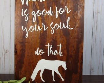Horse Sign, Horse Gift, Equine Sign, Equestrian Sign, Equestrian Motivation, Equestrian Gift, Equestrian, Barn Signs, Horseback Riding