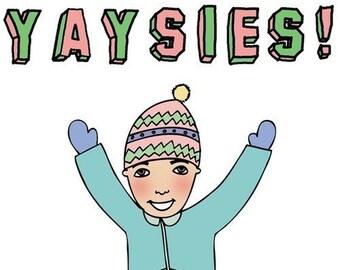 Greeting Card - Yaysies