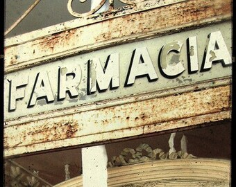 Farmacia Antique Sign 5x5 Fine Art Photo