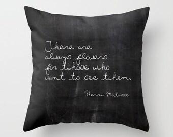 Velveteen Pillow - Henri Matisse - Inspirational Pillow - Decorative Pillows - Cottage Pillow - Hostess Gifts - Gift for Her - Flowers