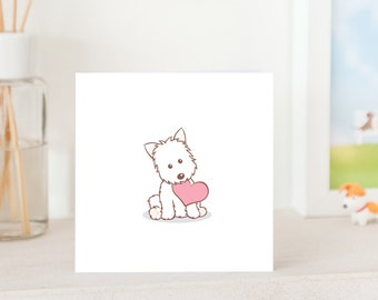 Dog Greeting Card - Cute Westie with Love, White West Highland Terrier Love Card, Westie Love Card, Westie Card, Cute card for Westie Lover