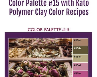 Kato Polyclay Polymer Clay Color Mixing Recipes for Color Palette #15