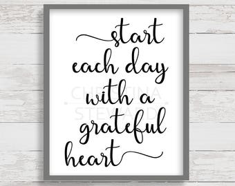 Start Each Day with a Grateful Heart Printable, Wall Art, 8x10 Printable, Quote Print, Inspirational Print, Black and White, Quote Poster
