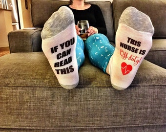 nurses week / if you can read this sock / this nurse is off duty / nurse appreciation / gift for nurse / nurse gift / rn gifts / nurse socks