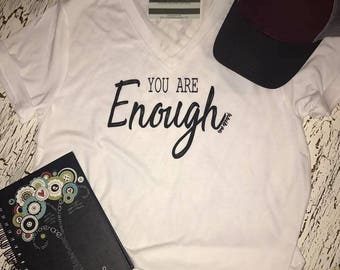 You are ENOUGH Tri Blend Tee