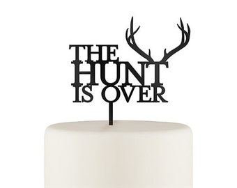 The Hunt Is Over Acrylic Wedding Cake Topper Jenuine Crafts