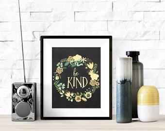 Be Kind Floral Wreath Chalkboard Printable Artwork - 8x10 Digital Download