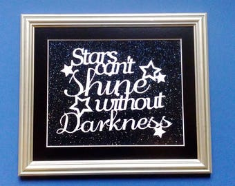 Nursery Present - New Baby gift - Stars can't shine without darkness - Handcut papercut - Paiper bouton template - home decor - wall art