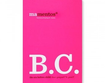Mamentos B.C. Before Child Pregnancy Journal