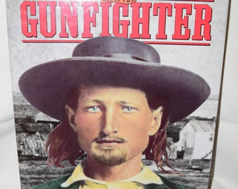 1993 The taming of the west Age of the Gunfighter western wild west book