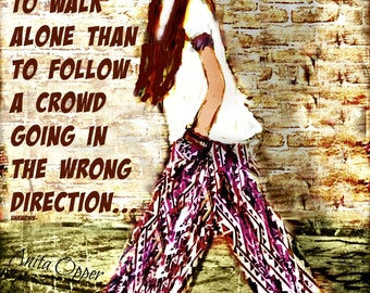 WALK ALONE....Art by Anita...  Prints or Greeting Cards...No Zen to Zany watermark on prints