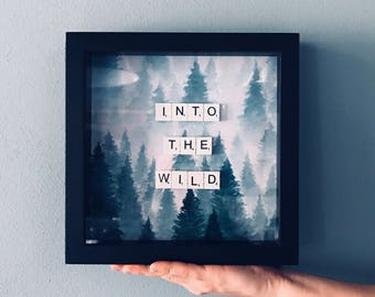 "Forest Print Frame-""Into The Wild"""